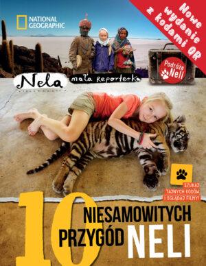 10 niesamowitych przygód Neli z podpisem - Wydanie II z kodami QR (reedycja)