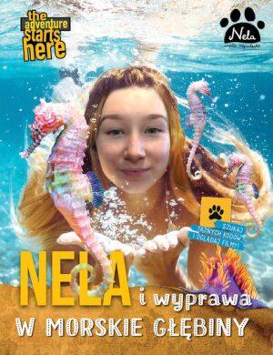 Nela i wyprawa w morskie głębiny